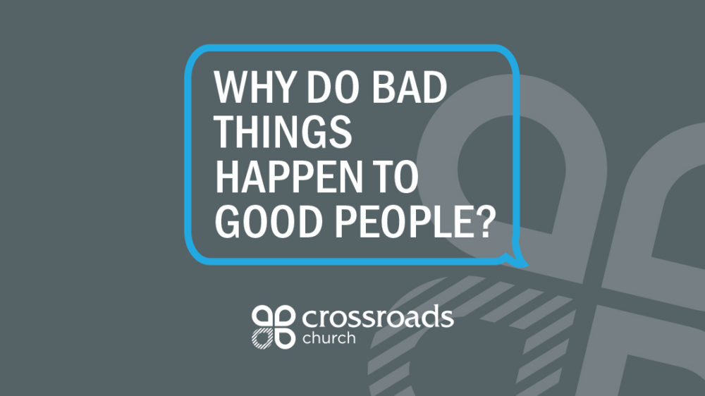 Why Do Bad Things Happen to Good People? Image